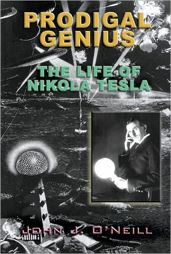 [PRODIGAL GENIUS: THE LIFE OF NIKOLA TESLA ]by(O'Neill, John J )[Paperback]
