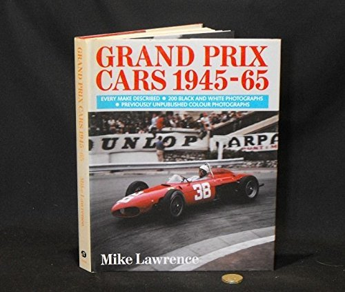 Grand Prix Cars, 1945-65 por Mike Lawrence