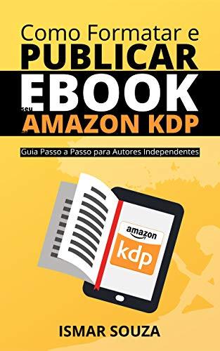 Como Formatar e Publicar seu eBook na Amazon KDP (Portuguese ...