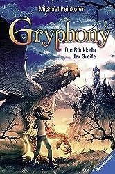 Gryphony, Band 3: Die Rückkehr der Greife