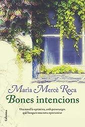 Bones intencions (Clàssica)