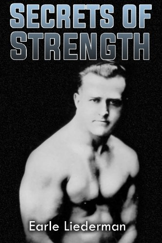 Secrets of Strength: (Original Version, Restored)