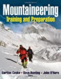 Mountaineering: Training and Preparation (Outdoor Adventures): Training and Preperation