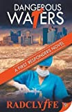 Dangerous Waters (A First Responders Novel)