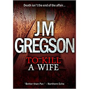 To Kill a Wife (Inspector Peach Series Book 3)
