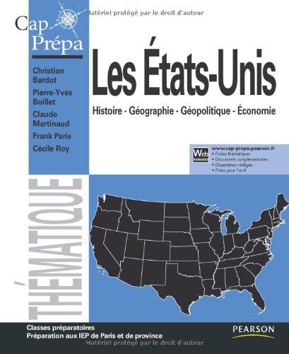 Les États-Unis: Histoire - Géographie - Géopolitique - Économie