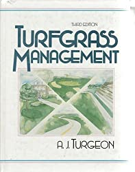 Turfgrass Management by A.J. Turgeon (1990-11-01)