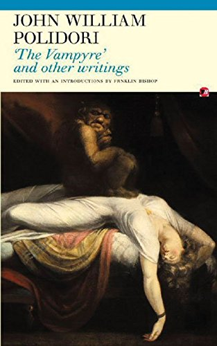 [The Vampyre and Other Writings] (By (author)  John William Polidori , Edited by  Franklin Bishop) [published: April, 2006]