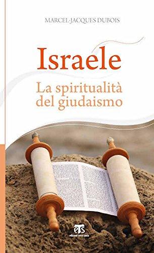 Israele. La spiritualità del giudaismo