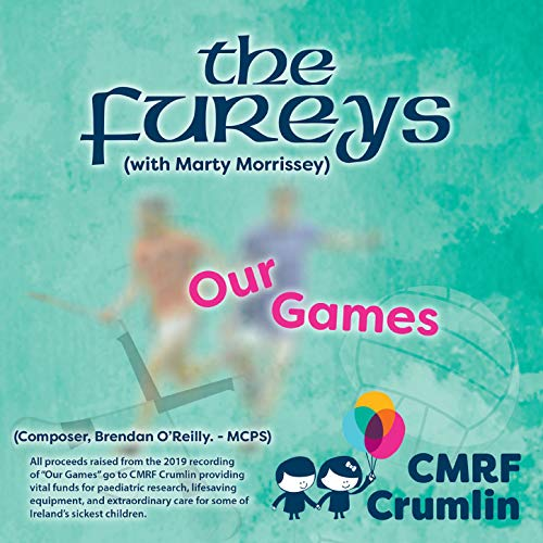 Our Games - Charity Single In Aid Of Our Lady's Children's Hospital. Crumlin