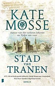 Stad van tranen: 1572. Als in Parijs paniek uitbreekt, vlucht Minou naar Amsterdam, maar haar vijanden volgen