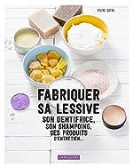 Fabriquer sa lessive, ses produits d'entretien, son dentifrice... de Régine Quéva