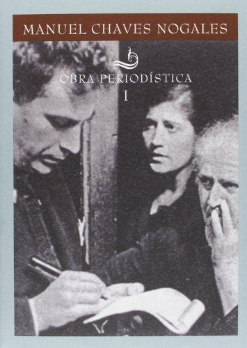 obra-periodistica-de-manuel-chaves-nogales-3-volumenes-biblioteca-de-autores-sevillanos