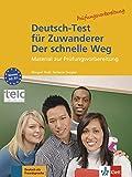Deutsch-Test für Zuwanderer - Der schnelle Weg: Material zur Prüfungsvorbereitung. Testheft mit Audio-CD