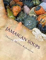 Jamaican Soups: How to cook Jamaican Soups