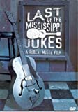 Last of the Mississippi Jukes [UK Import]