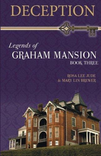 Deception: Legends of Graham Mansion Book Three (Volume 3) by Rosa Lee Jude (2013-10-02) -