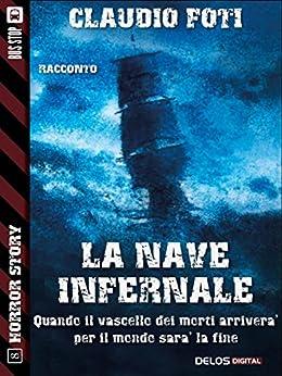 La nave infernale (Horror Story) di [Claudio Foti]