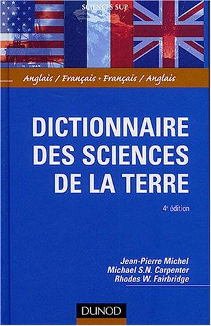 Dictionnaire des sciences de la Terre : Anglais/Français - Français/Anglais