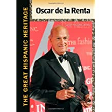 Oscar de La Renta (The Great Hispanic Heritage)