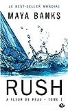 rush tome 1 ? fleur de peau