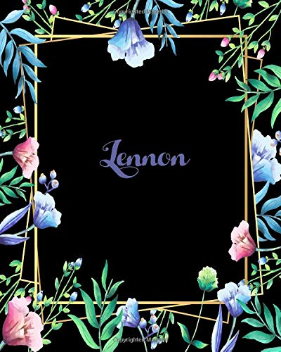 Lennon: 110 Pages 8x10 Inches Flower Frame Design Journal with Lettering Name, Journal Composition Notebook, Lennon