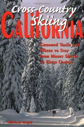 Cross-country Skiing in California