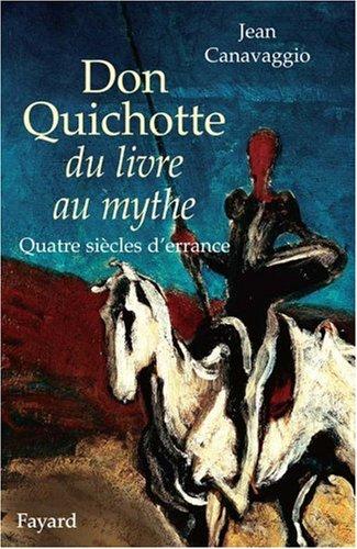 don-quichotte-du-livre-au-mythe-quatre-sicles-d-39-errance