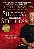 Success Through Stillness