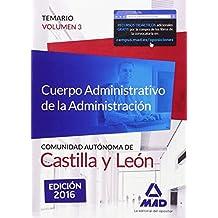Cuerpo Administrativo de la Administración de la Comunidad Autónoma de Castilla y León.: 3