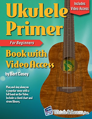 Ukulele Primer Book For Beginners (with Video Access) (English Edition)