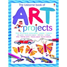 The Usborne Book of Art Projects