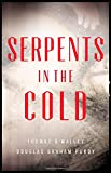 Serpents in the Cold (Boston Saga)