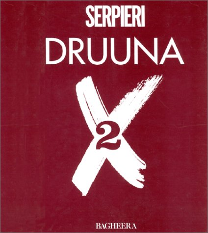 Druuna X, tome 2 par Paolo Eleuteri Serpieri
