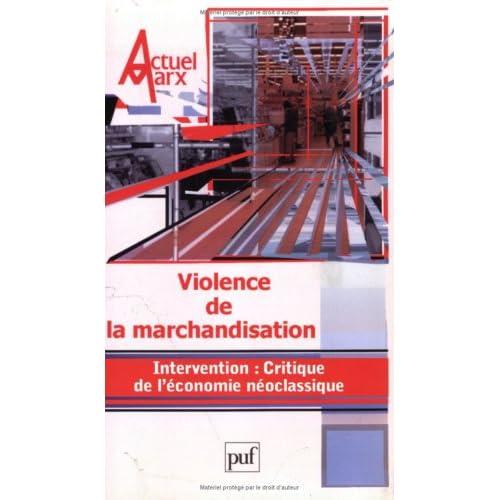 Actuel Marx, N° 34 : Violence de la marchandisation