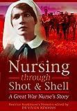 Nursing Through Shot and Shell