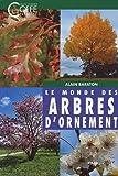 Le monde des arbres d'ornement