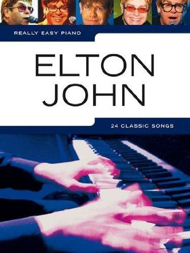 Really easy piano: ELTON JOHN mit Bleistift -- 24 beliebte Songs des britischen Künstlers für Klavier sehr leicht gesetzt mit Text u.a. mit CANDLE IN THE WIND und YOUR SONG - ideal für Anfänger und Wiedereinsteiger (Noten/sheet music) (Elton John Sheet Music Piano)