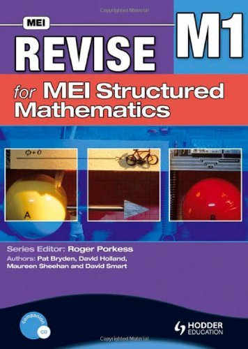 Revise for MEI Structured Mathematics - M1: Level M1 by Pat Bryden (26-Sep-2008) Paperback