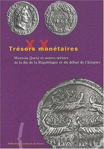 Meussia (Jura) et autres trésors de la fin de la République et du début de l'Empire