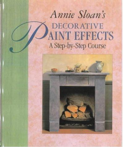 DECORATIVE PAINT EFFECTS por Annie Sloan