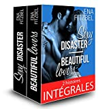 Beautiful Lovers & Sexy Disaster: 2 histoires intégrales d'Ena Fitzbel