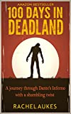 Image de 100 Days in Deadland (Deadland Saga) (English Edition)
