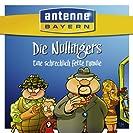 ANTENNE BAYERN - Die Nullingers - Eine schrecklich fette...