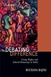 Debating Difference: Group Rights and Liberal Democracy in India