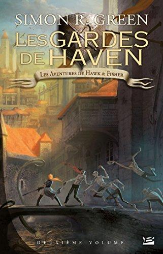 Les Aventures de Hawk et Fisher l'Intégrale, Tome 2 : Les Gardes de Haven
