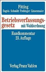 Betriebsverfassungsgesetz mit Wahlordnung. Handkommentar