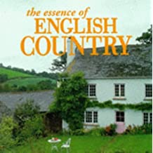 The Essence of English Country (Essence of Style)