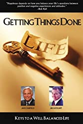 Getting Things Done: Keys to a Well Balanced Life