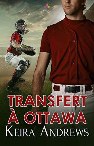 Transfert à Ottawa (MM) par Keira Andrews